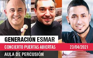 Generación ESMAR – Concierto de Puertas Abiertas del Aula de Percusión