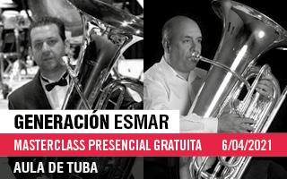 Generación ESMAR – Masterclass gratuita del Aula de Tuba