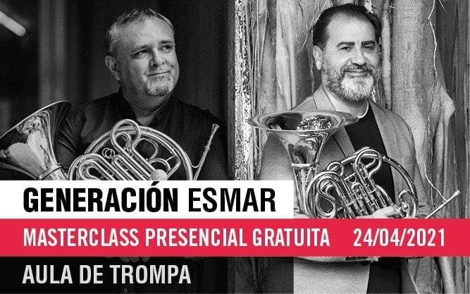 Generación ESMAR – Masterclass gratuita del Aula de Trompa