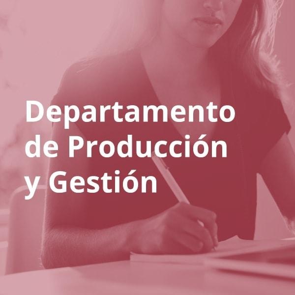 Departamento de producción y gestión ESMAR